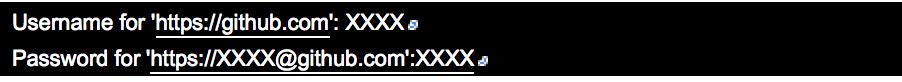 Username for 'https://github.com': XXXX Password for 'https://XXXX@github.com':XXXX
